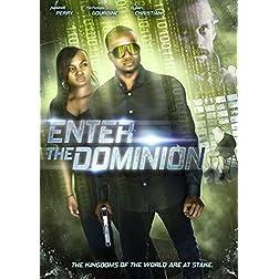 Enter The Dominion