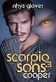 Scorpio Sons 3: Cooper: (SF/Shifter Romance)