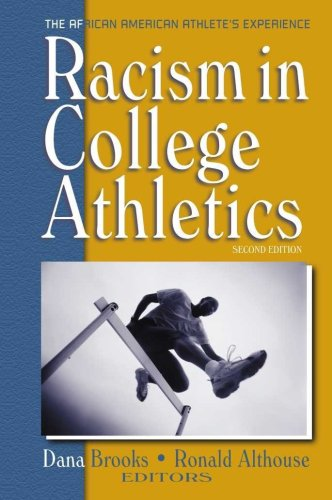 Racism in College Athletics : The African American...