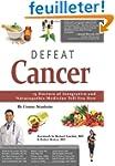 Defeat Cancer: 15 Doctors of Integrat...
