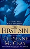The First Sin (0312946449) by Cheyenne McCray