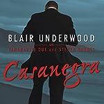 Casanegra: A Tennyson Hardwick Story | Blair Underwood,Tananarive Due,Steven Barnes