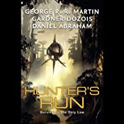 Hunter's Run | [George R. R. Martin, Gardner Dozois, Daniel Abraham]