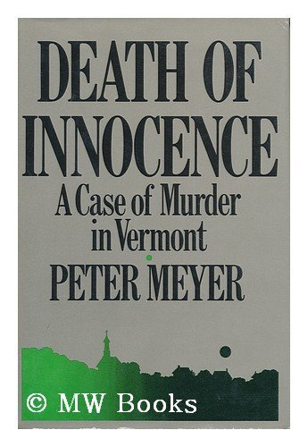 Death of Innocence: A Case of Murder in Vermont