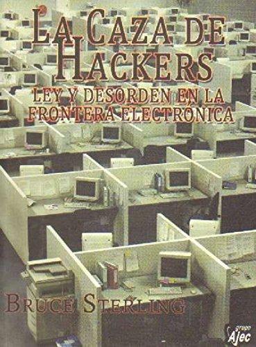 La Caza De Hackers