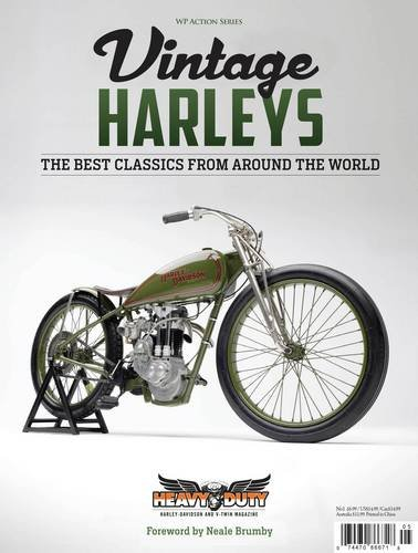 Vintage Harleys: The Best Classics from Around the World