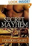 SECRET MAYHEM (A Back Down Devil MC Romance Novel) (Back Down Devil MC series Book 4)