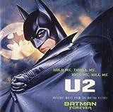 U2 Hold Me, Thrill Me, Kiss Me, Kill