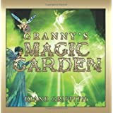 Granny's Magic Gardenby Diane Griffith