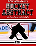 Rob Vollman's Hockey Abstract: Written by Rob Vollman, 2014 Edition, Publisher: Createspace [Paperback]