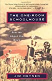 The One-Room Schoolhouse: Stories About the Boys