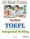 10 Real Tests - Perfect Toefl Integra...