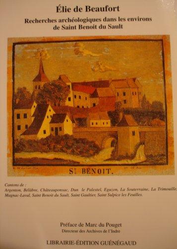 Recherches archéologiques dans les environs de Saint Benoît du Sault
