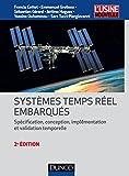 Systèmes temps réel embarqués - 2e éd : Conception et implémentation (Automatique et réseaux)