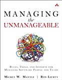 img - for Managing the Unmanageable: Rules, Tools, and Insights for Managing Software People and Teams book / textbook / text book