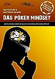Das Poker Mindset: Die psychologische Basis f�r erfolgreiches Poker