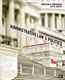 Administrative Law and Politics; Cases and Comments