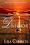 The Diversion: Sometimes You Just Need a Diversion