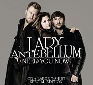 Need You Now [Deluxe Edition]
