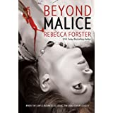 BEYOND MALICE (legal thriller, thriller) ~ Rebecca Forster