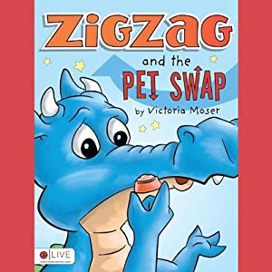 Zigzag and the Pet Swap | [Victoria Moser]