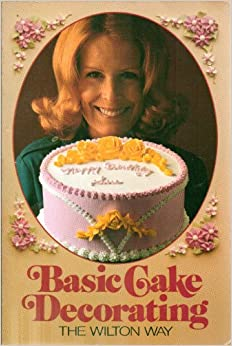 Wilton Cake Decorating Basics Dvd Free Download : Basic Cake Decorating the Wilton Way: Amazon.co.uk: Books