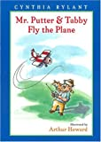 Mr. Putter & Tabby Fly the Plane (Mr. Putter and Tabby)