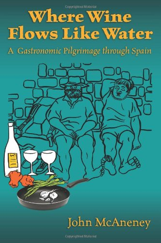 Where Wine Flows Like Water: A gastronomic pilgrimage across Spain