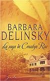 echange, troc Barbara Delinsky - La saga de Crosslyn Rise