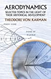 img - for Aerodynamics: Selected Topics in the Light of Their Historical Development (Dover Books on Aeronautical Engineering) by Theodore von Karman (30-Apr-2004) Paperback book / textbook / text book