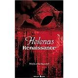 "Helenas Renaissancevon ""Michaela Kastel"""