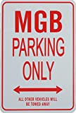 MGB Parking Only Sign