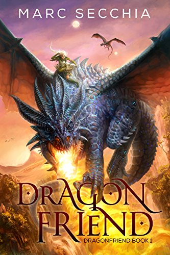 A nail-biting fantasy not to be missed!  Marc Secchia's bestseller Dragonfriend