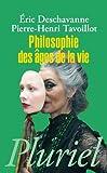 Philosophie des âges de la vie