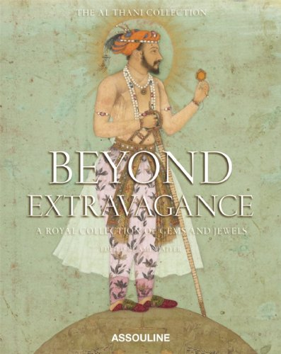 Beyond Extravagance: Gems and Jewels of Royal India (Slipcase)