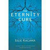 The Eternity Cure | [Julie Kagawa]
