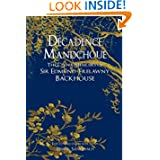 Decadence Mandchoue: The China Memoirs of Sir Edmund Trelawny Backhouse