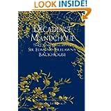 Decadence Mandchoue: The China Memoirs of Sir Edmund Trelawny Backhouse