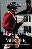img - for Regulated for Murder (A Michael Stoddard American Revolution Thriller) (Volume 2) book / textbook / text book