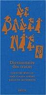 Le Baleinié : Dictionnaire des tracas Tome 3 par Murillo