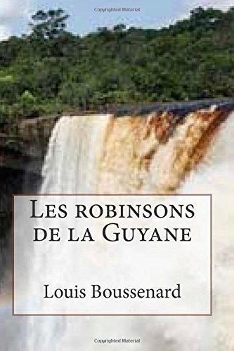 Les Robinsons De La Guyane: Volume 8