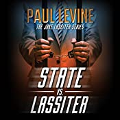State vs. Lassiter: Jake Lassiter Legal Thrillers, Book 10 | Paul Levine