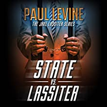 State vs. Lassiter: Jake Lassiter Legal Thrillers, Book 10 Audiobook by Paul Levine Narrated by Luke Daniels