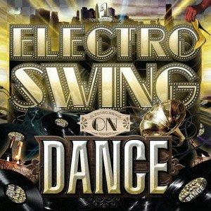 Electro Swing On Dance Volume1