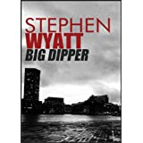 Big Dipperby Stephen  Wyatt