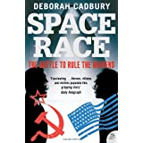 Space Race: The Battle to Rule the Heavensby Deborah Cadbury