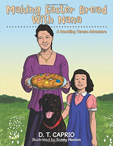 Making Easter Bread With Nana: A Dawdling Teresa Adventure
