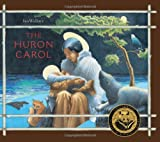 img - for The Huron Carol book / textbook / text book