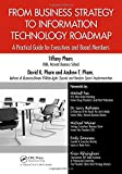 img - for From Business Strategy to Information Technology Roadmap: A Practical Guide for Executives and Board Members book / textbook / text book