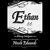 Ethan: An Alluring Indulgence Novel, Book 5 | Nicole Edwards
